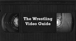 Wrestling Video Guide